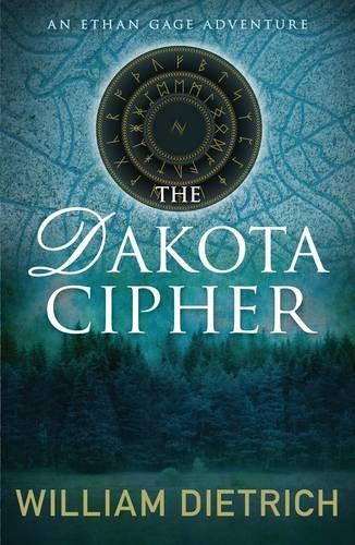 9780749009410: The Dakota Cipher (An Ethan Gage adventure)