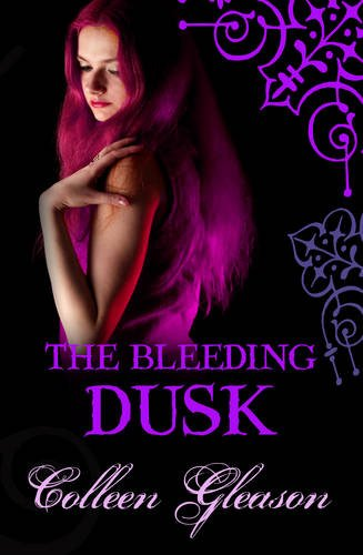 9780749009588: The Bleeding Dusk. Colleen Gleason (Gardella Vampire Chronicles)