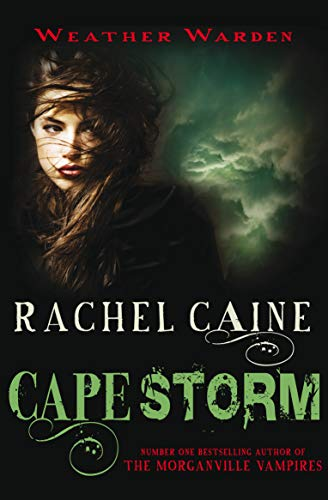 Cape Storm (Weather Warden): Rachel Caine