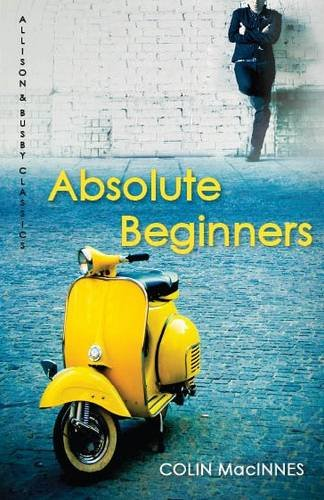 9780749009984: Absolute Beginners (Allison & Busby Classics)