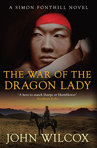 The War of the Dragon Lady: Wilcox, John