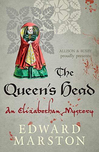 9780749010133: Queen's Head, The (Nicholas Bracewell): The dramatic Elizabethan whodunnit: 1
