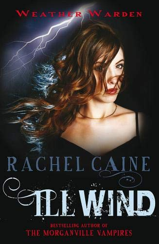 9780749010362: Ill Wind (Weather Warden)