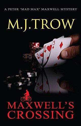 Maxwell's Crossing (Peter 'mad Max' Maxwell): Trow, M.J.