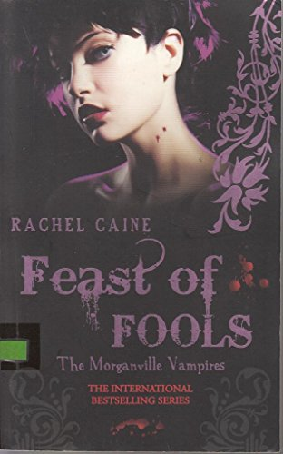 9780749010539: The Morganville vampires: Feast of fools