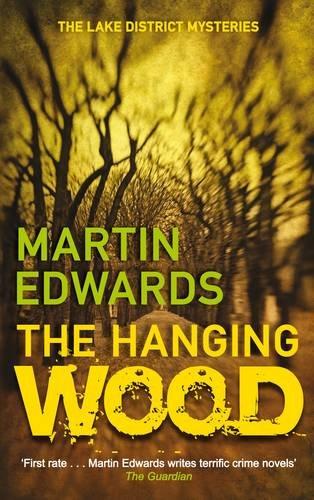 The Hanging Wood. Martin Edwards (Lake District: Edwards, Martin