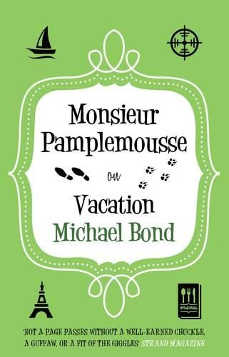 9780749011390: Monsieur Pamplemousse on Vacation