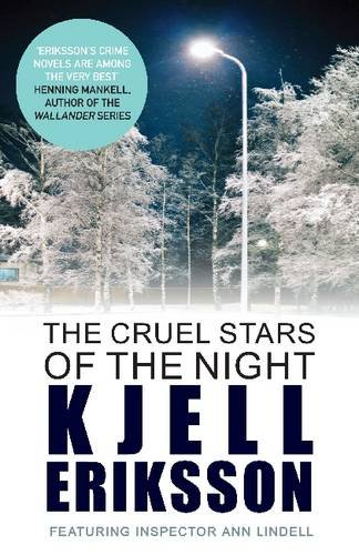 9780749011574: The Cruel Stars of the Night (Inspector Ann Lindell)
