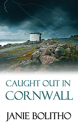 9780749011680: Caught Out in Cornwell