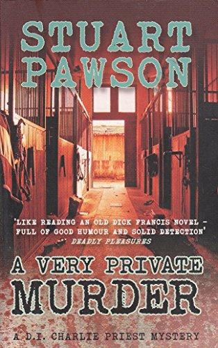 STUART PAWSON A VERY PRIVATE MURDER: STUART PAWSON