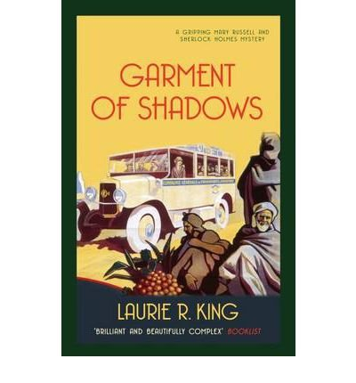 9780749012229: [Garment of Shadows] (By: Laurie R. King) [published: October, 2012]