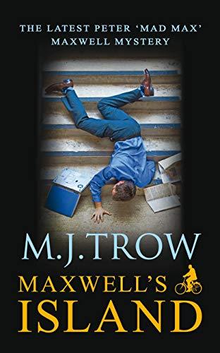Maxwell's Island (Peter Maxwell 16): Trow, M J