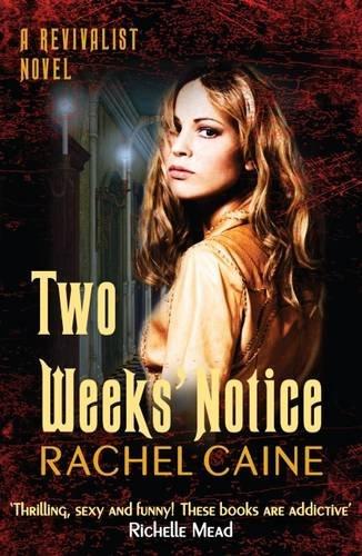 Two Weeks Notice (Revivalist 2): Caine, Rachel