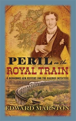 9780749012540: Peril on the Royal Train: A Railway Detective Novel (The Railway Detective Series)