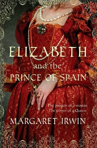 9780749012625: Elizabeth and the Prince of Spain