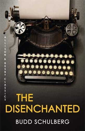 9780749013028: The Disenchanted (Allison & Busby Classics)