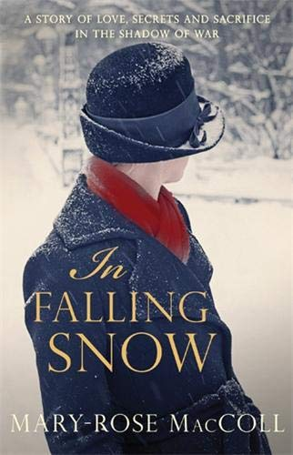 9780749013332: In Falling Snow: The spellbinding and intriguing WWI novel