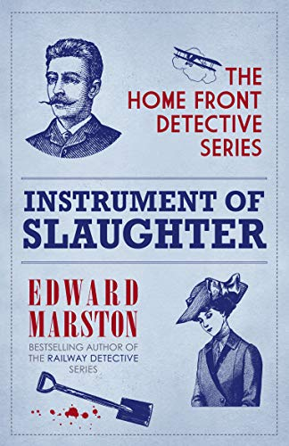 9780749013349: Instrument of Slaughter (The Home Front Detective Series)