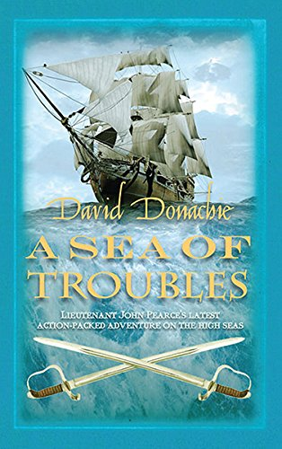 9780749013394: A Sea of Troubles (The John Pearce Naval Series)