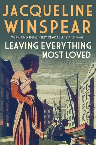 9780749013547: Leaving Everything Most Loved (Maisie Dobbs)