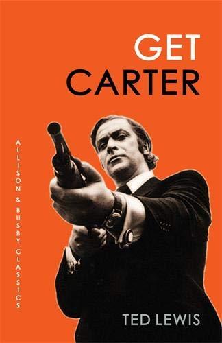 9780749013639: Get Carter (Allison & Busby Classics)