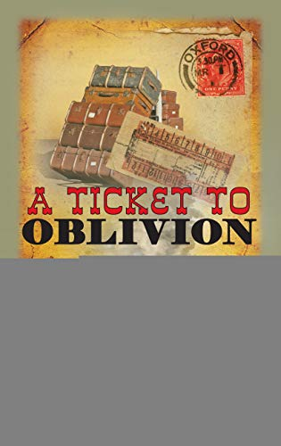9780749014278: A Ticket to Oblivion (The Railway Detective Series)