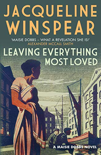 9780749014599: Maisie Dobbs 10. Leaving Everything Most Loved