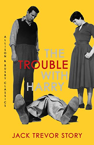 9780749014629: The Trouble with Harry (Allison & Busby Classics)