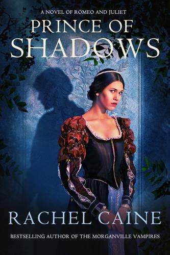 Prince of Shadows: Rachel Caine