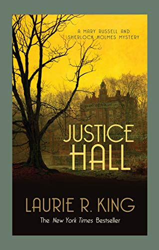 9780749015251: Justice Hall (Mary Russell & Sherlock Holmes)