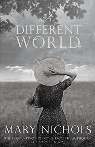 A Different World (Hardback): Mary Nichols