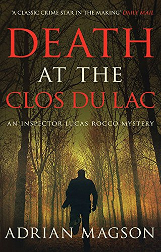 9780749015770: Death at the Clos Du Lac (Inspector Lucas Rocco Mystery)