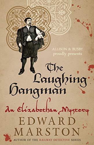 The Laughing Hangman: Marston, Edward