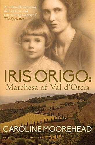 9780749016562: Iris Origo