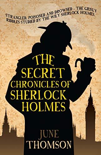 9780749016678: The Secret Chronicles of Sherlock Holmes