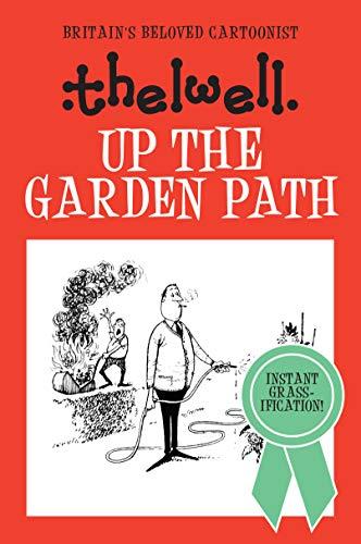 9780749017064: Up the Garden Path