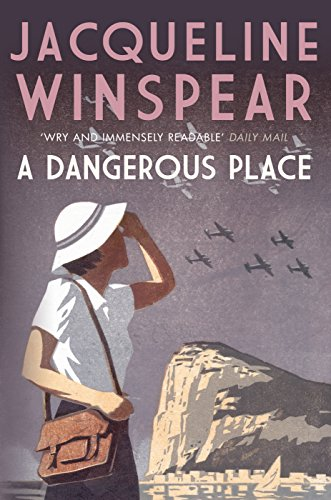 9780749018825: Dangerous Place, A (Maisie Dobbs Mystery Series)