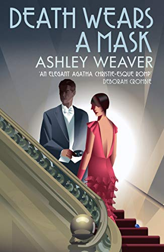 Death Wears a Mask (The Amory Ames: Weaver, Ashley