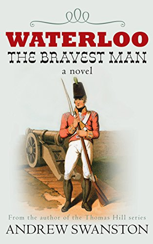 9780749019501: Waterloo: The Bravest Man