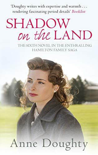 9780749019716: Shadow on the Land (The Hamilton Family Saga)