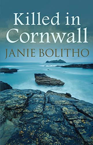 Killed in Cornwall (Cornish Mysteries): Janie Bolitho