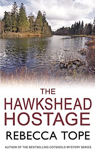 9780749019891: The Hawkshead Hostage (Lake District Mysteries (Hardcover))