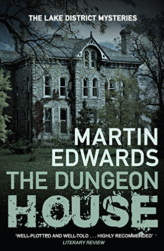 9780749019907: The Dungeon House (Lake District Cold Case Mysteries)