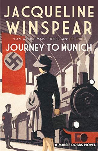 9780749020989: Journey to Munich (Maisie Dobbs): A Maisie Dobbs Novel 12