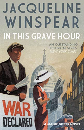 9780749021900: In This Grave Hour (Maisie Dobbs)