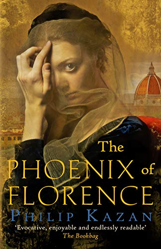 9780749022136: The Phoenix of Florence: The dark underbelly of Renaissance Italy: Mystery and murder in medieval Italy