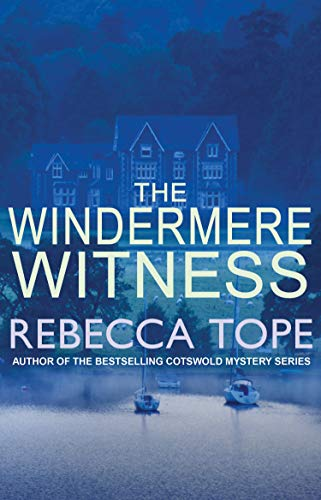 9780749022556: The Windermere Witness (Lake District Mysteries)