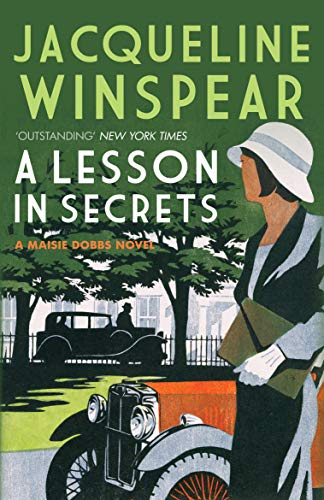9780749040048: A Lesson in Secrets. Jacqueline Winspear (Maisie Dobbs Mysteries)