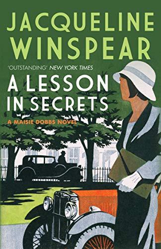 9780749040048: A Lesson in Secrets. Jacqueline Winspear (Maisie Dobbs)
