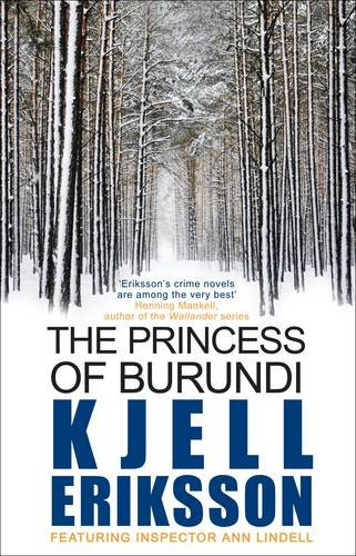 9780749040093: The Princess of Burundi. Kjell Eriksson (Inspector Ann Lindell)